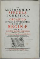 De Astronomica Specula Domestica et Organico Apparatu Astonomico libri duo