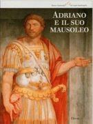 Adriano e il suo Mausoleo <spAN>Studi, indagini e interpretazioni</span>