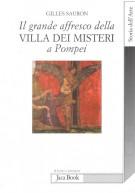 Il grande affresco della Villa dei Misteri a Pompei