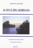 <h0>Al di là del Giordano <span><i>Breve viaggio archeologico-urbanistico attraverso i paesi del mondo biblico</i></span></h0>