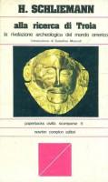 <h0>Alla ricerca di Troia <span><em>La rivelazione archeologica del mondo omerico</em></span></h0>