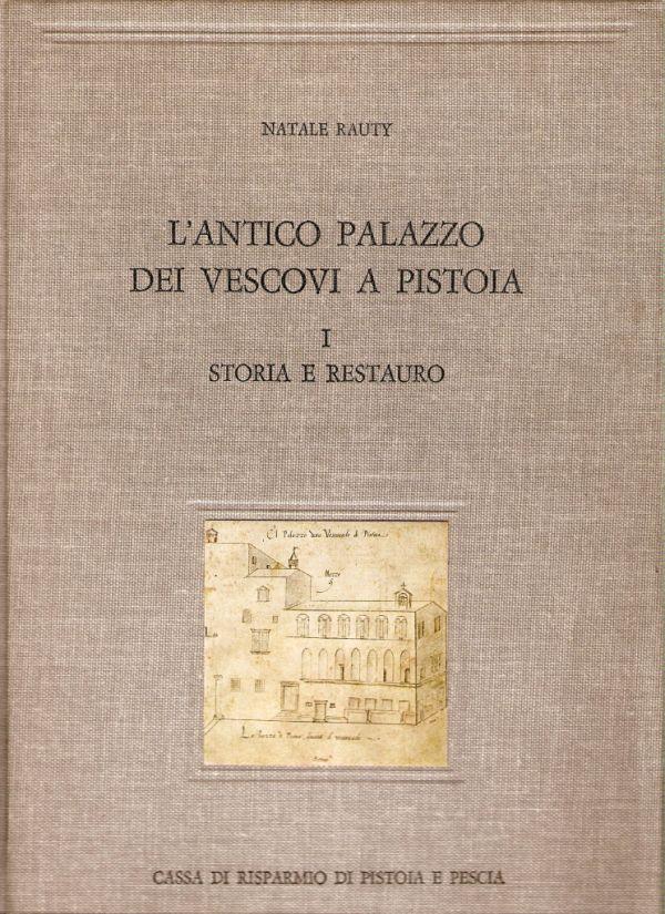 Firenze: La Chiesa di Gesù Pellegrino dei Pretoni, o del Piovano Arlotto Monografia