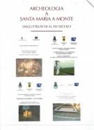<h0>Archeologia a Santa Maria a Monte <span><i>Dagli Etruschi al XIX secolo <span> 4 Voll.</i></span ></h0>