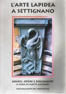 L'Arte Lapidea a Settignano <span>Arnesi, Opere e Documenti</span>