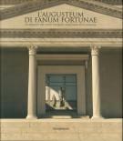 <h0>L'Augusteum di Fanum Fortunae <span><em>Un edificio del culto imperiale nella Fano d'età romana</em></span></h0>