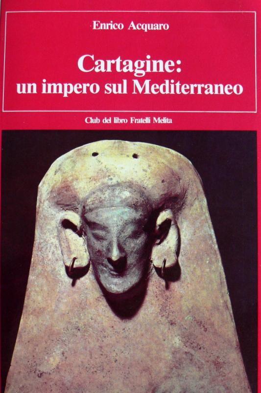 Cartagine un impero sul Mediterraneo