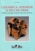 <h0>Ceramica ateniese a figure nere <span><i>Museo Archeologico Regionale 'Paolo Orsi' di Siracusa</i></span></h0>