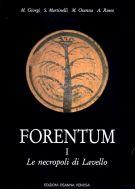 Forentum I <span>Le necropoli di Lavello</span>