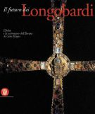 Il futuro dei Longobardi L'Italia e la costruzione dell'Europa di Carlo Magno