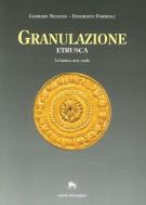 Granulazione etrusca Un'antica arte orafa