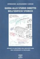 <h0>Guida allo studio diretto dell'edificio storico <span><i>Appunti di anatomia dell'architettura per l'intervento di restauro</i></span></h0>