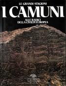 I Camuni <span>Alle radici della civiltà europea</span>