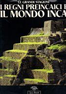 <span>I Regni Preincaici e</span> Il Mondo Inca