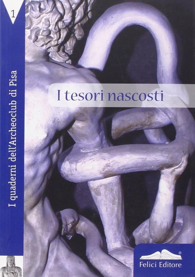 Archeologia a Santa Maria a Monte Dagli Etruschi al XIX secolo 4 Voll.