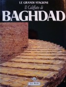 <span>Il Califfato di </span>Baghdad <span>La civiltà Abbaside</Span>