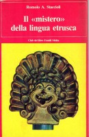 """Il """"mistero"""" della lingua etrusca"""