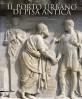 Il Porto Urbano di Pisa Antica La fase etrusca, il contesto e il relitto ellenistico