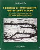 """Il processo di """"romanizzazione"""" della Provincia di Sicilia Il caso del comprensorio tirrenico tra i torrenti Mazzarrà e Patrì-Termini"""