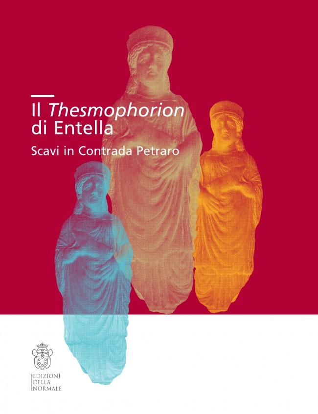 Il Thesmophorion di Entella Scavi in Contrada Petraro
