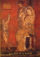 Jeunesse de la Beauté <span>La peinture Romaine Antique</span>