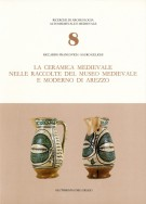 La Ceramica Medievale nelle raccolte del Museo medievale e moderno di Arezzo