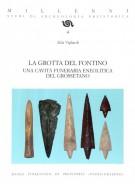 La Grotta del Fontino <span>Una cavità funeraria eneolitica del Grossetano</span>