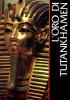 L'oro di Tutankhamen