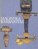 Magistra Barbaritas <span>I barbari in Italia</span>