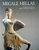 Megale Hellas <span>Storia e civiltà della Magna Grecia</span>
