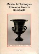 Museo Archeologico Ranuccio Bianchi Bandinelli