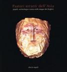 <h0>Pastori erranti dell'Asia <span><i>Popoli, archeologia e storia nelle steppe dei Kirghisi</i></span></h0>