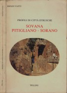 Profili di citta' etrusche Sovana-Pitigliano-Sorano