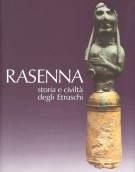 Rasenna <span>Storia e civiltà degli Etruschi</Span>