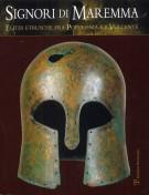 Signori di Maremma Elites Etrusche fra Populonia e il Vulcente