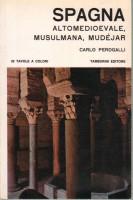 Spagna Altomedioevale Musulmana Mudéjar