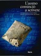 <h0>L'Uomo cominciò a scrivere <span><i>Iscrizioni Cuneiformi della Collezione Michail</i></Span></h0>