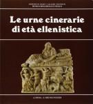 Le urne cinerarie di età ellenistica