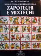 <span>Tremila anni di civilt&#257; precolombiana </span>Zapotechi e Mixtechi