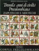 <h0><span><i>Tremila anni di civiltà precolombiana </i></span>Zapotechi e Mixtechi</h0>