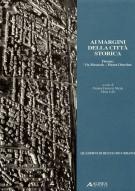 Ai margini della città storica Firenze Via Masaccio-Piazza Oberdan