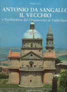 Antonio da Sangallo il Vecchio <span>e l'architettura del Cinquecento in Valdichiana</span>