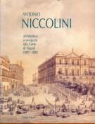 <h0>Antonio Niccolini <span><i>Architetto e Scenografo alla Corte di Napoli (1807-1850)</i></span></h0>