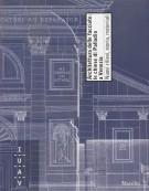 Architettura della facciate: le chiese di Palladio a Venezia Nuovi rilievi, storia, materiali