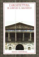 L'architettura di Lorenzo il Magnifico