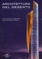 <h0>Architettura nel deserto <span><i>innovazione e tradizione nella Penisola Arabica</i></span></h0>