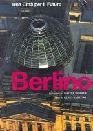 Berlino <span>Una Città per il futuro</span>