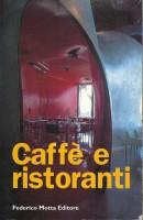 <h0>Caffè e ristoranti</h0>