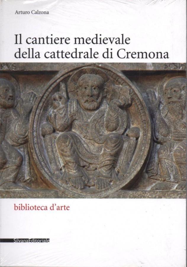 Il cantiere medievale della cattedrale di Cremona