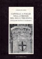 Capitelli a foglie nella Firenze del Due e Trecento <span><em>'Fogliame rustico e barbaro'</em></span>
