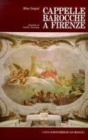 Cappelle barocche a Firenze